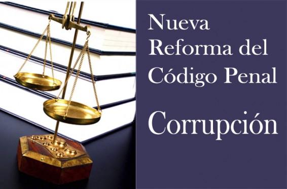 Reforma del Código Penal: Corrupción