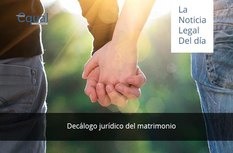 Decálogo jurídico del matrimonio