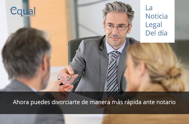 Divorcio rápido ante Notario