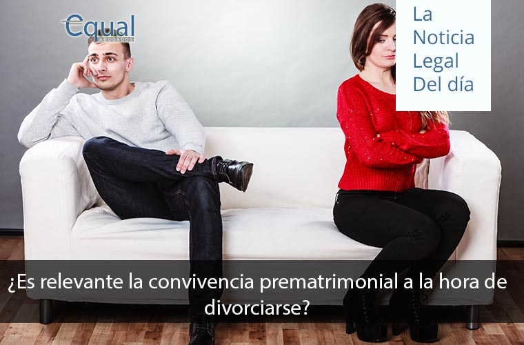 ¿Es relevante la convivencia prematrimonial a la hora de divorciarse?