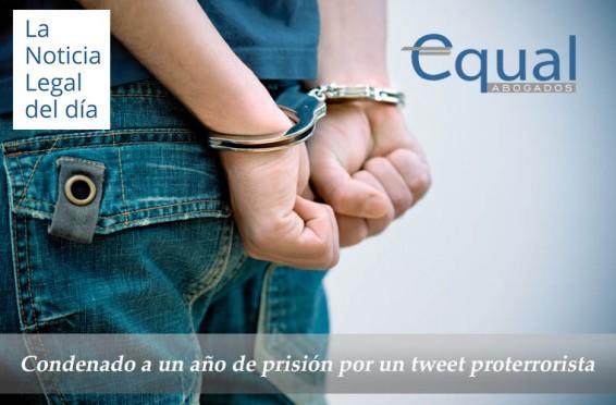 Condenado a un año de prisión por un tweet proterrorista