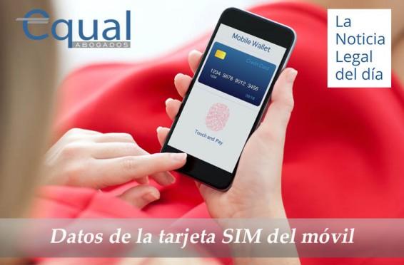 Datos de la tarjeta SIM del móvil