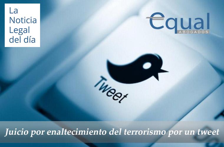 enaltecimiento del terrorismo por un tweet